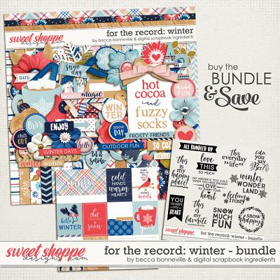 For The Record: Winter Bundle by Becca Bonneville & Digital Scrapbook Ingredients