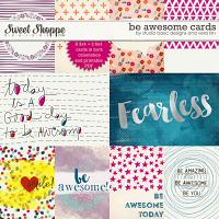 Be Awesome :: Cards by Studio Basic Designs and Vera Lim