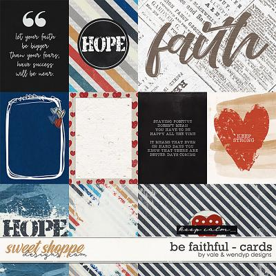 Be Faithful - Cards by Vale & WendyP Designs