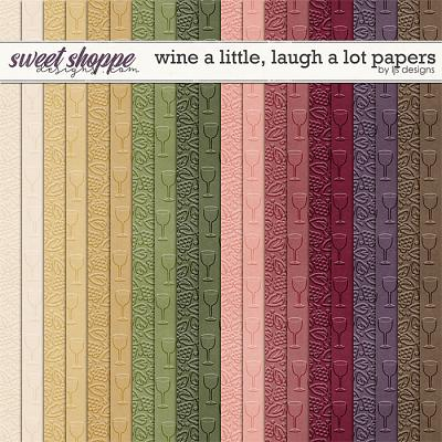 Wine A Little, Laugh A Lot Papers by LJS Designs