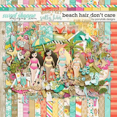 Beach Hair Don't Care by Ponytails