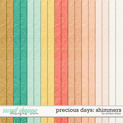 Precious Days: Shimmers by Amber Shaw