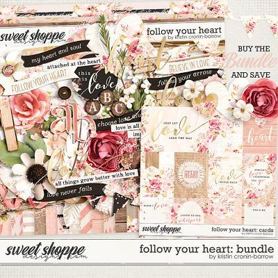Follow Your Heart: Bundle by Kristin Cronin-Barrow