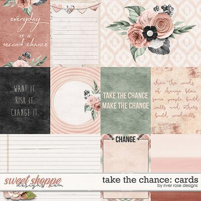 Take the Chance: Cards by River Rose Designs
