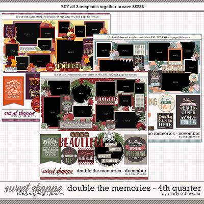 Cindy's Layered Templates - Double the Memories 4th Quarter Bundle by Cindy Schneider