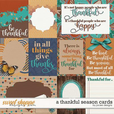 A Thankful Season Cards by JoCee Designs