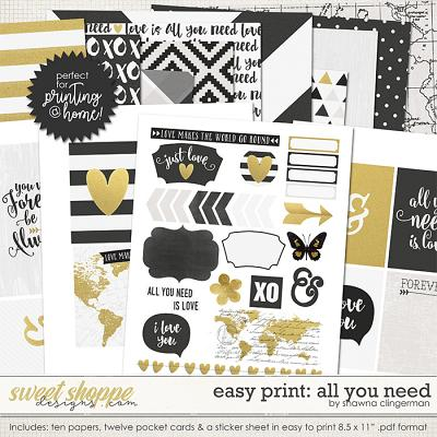 Easy Print: All You Need by Shawna Clingerman