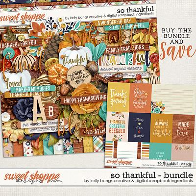So Thankful Bundle by Kelly Bangs Creative and Digital Scrapbook Ingredients