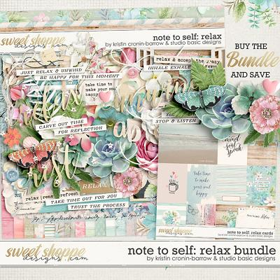 Note To Self: Relax Bundle by Kristin Cronin-Barrow & Studio Basic