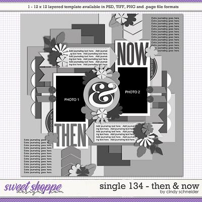 Cindy's Layered Templates - Single 134: Then and Now by Cindy Schneider