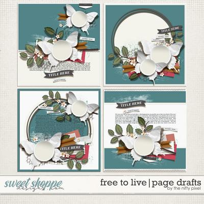 FREE TO LIVE | PAGE DRAFTS by The Nifty Pixel