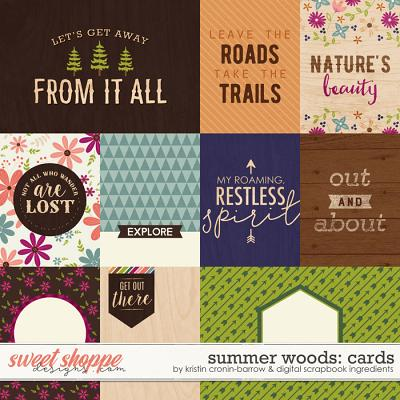 Summer Woods: Cards by Kristin Cronin-Barrow and Digital Scrapbook Ingredients