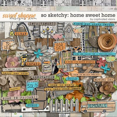 So Sketchy: Home Sweet Home by Captivated Visions