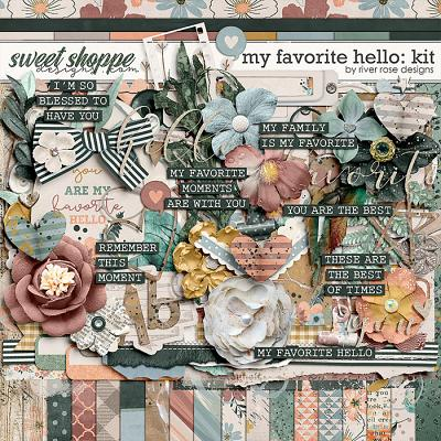 My Favorite Hello: Kit by River Rose Designs