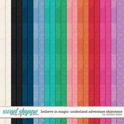 Believe in Magic: Underland Adventure Shimmers by Amber Shaw