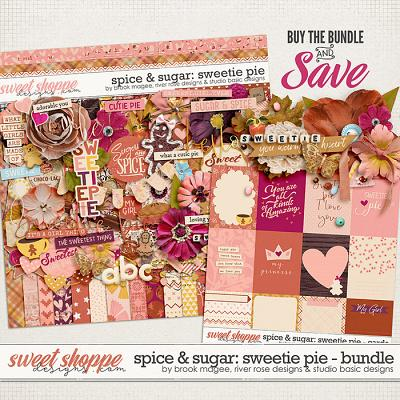Spice & Sugar: Sweetie Pie Bundle by Brook Magee, River Rose and Studio Basic