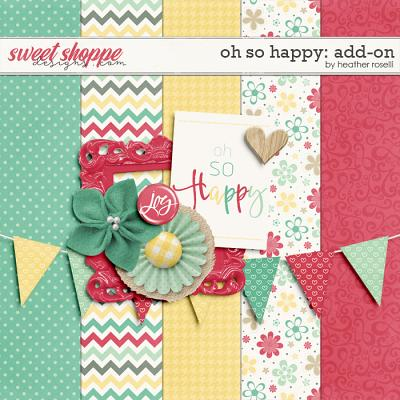 Oh So Happy: Add-on by Heather Roselli