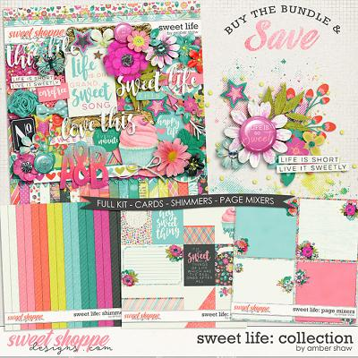 Sweet Life: Collection by Amber Shaw