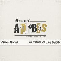 All You Need - Alphabets by Shawna Clingerman