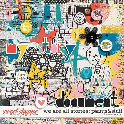 We Are All Stories: Paints & Stuff by Amanda Yi