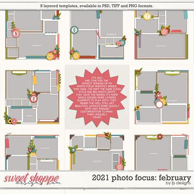 2021 Photo Focus: February by LJS Designs