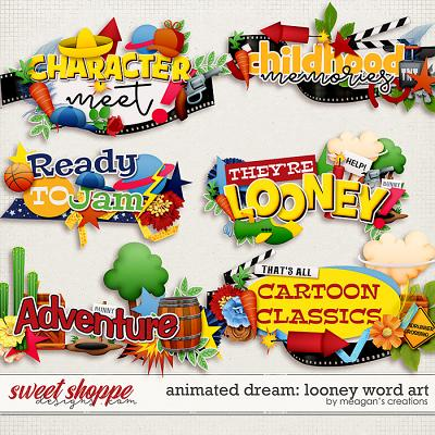 Animated Dream: Looney Word Art by Meagan's Creations