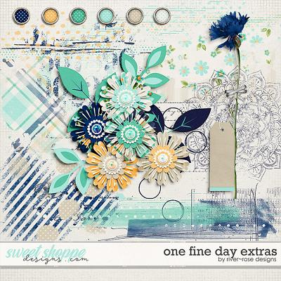 One Fine Day Extras by River Rose Designs