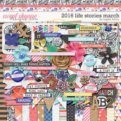 2016 Life Stories - March Kit by Sugary Fancy