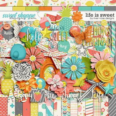 Life is Sweet by River Rose Designs