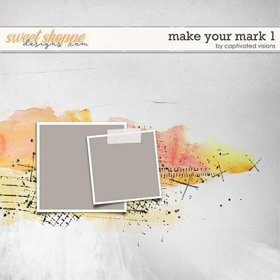 Make Your Mark 1 by Captivated Visions