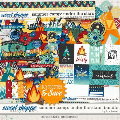 Summer Camp: Under The Stars Bundle by Traci Reed and Shawna Clingerman