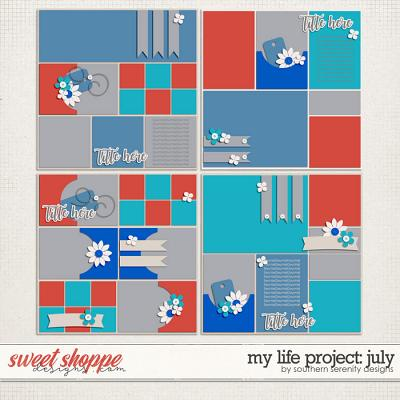 My Life Project: July Layered Templates by Southern Serenity Designs