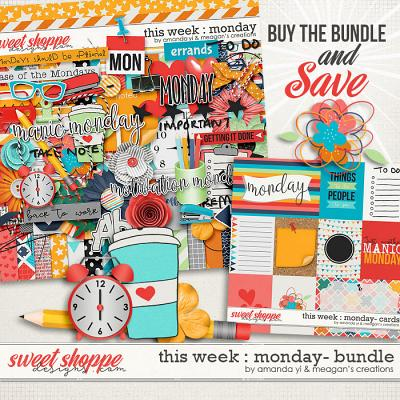 This Week: Monday - Bundle by Amanda Yi & Meagan's Creations