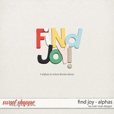 Find Joy Alphas by River Rose Designs