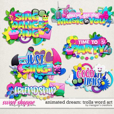 Animated Dream: Trolls Word Art by Meagan's Creations