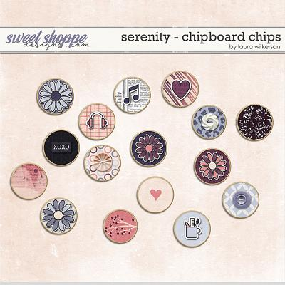 Serenity: Chipboard Chips by Laura Wilkerson