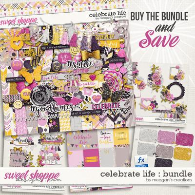 Celebrate Life : Bundle by Meagan's Creations