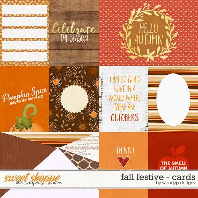 Fall Festive - cards by WendyP Designs
