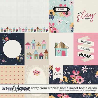 Scrap Your Stories: Home Sweet Home- CARDS by Studio Flergs & Kristin Cronin-Barrow