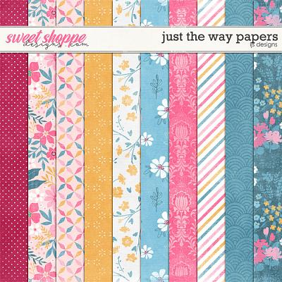Just The Way Papers by LJS Designs