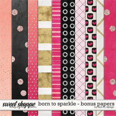 Born To Sparkle - Bonus Papers by Red Ivy Design