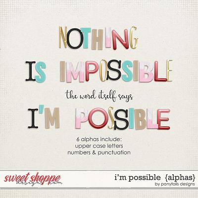 I'm Possible Alphas by Ponytails