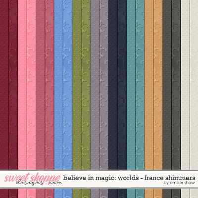 Believe in Magic: Worlds - France Shimmers by Amber Shaw
