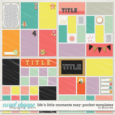 Life's Little Moments May Pocket Templates by Grace Lee