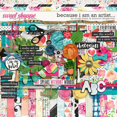 Because I Am An Artist Kit by Shawna Clingerman and Studio Basic