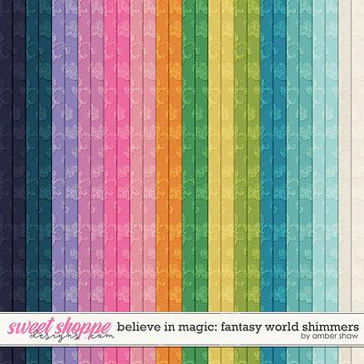 Believe in Magic: Fantasy World Shimmers by Amber Shaw