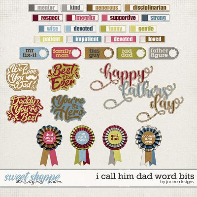 I call him Dad Word Bits by JoCee Designs