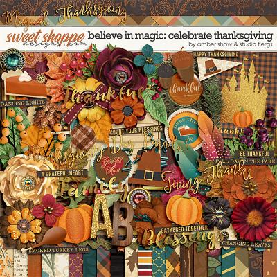 Beleive in Magic: Celebrate Thanksgiving by Amber Shaw & Studio Flergs