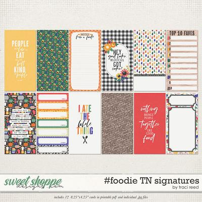 #foodie TN Signatures by Traci Reed