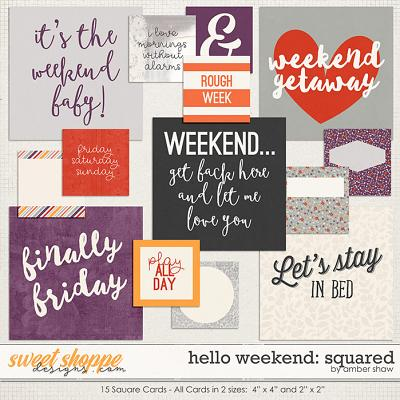Hello Weekend: Squared by Amber Shaw